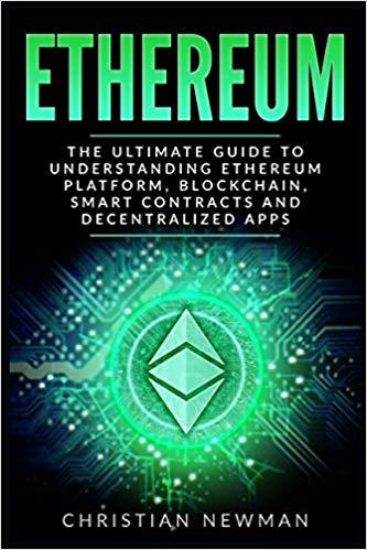 ethereum the beginners guide to understanding ethereum ether smart contracts ethereum mining ico cryptocurrency cryptocurrency investing